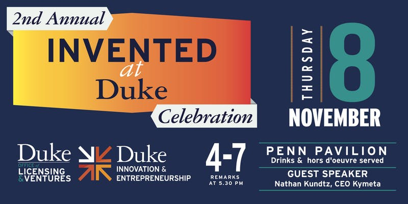 2nd Annual Invented at Duke Celebration