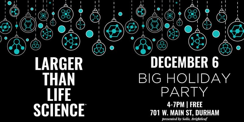 Larger Than Life Science December Event