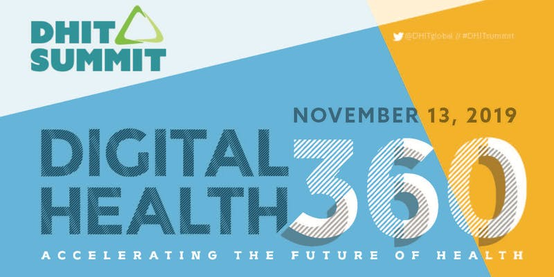 2019 DHIT Summit — Digital Health 360 : Accelerating the Future of Health